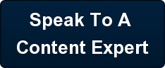 Speak To A  Content Expert